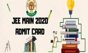 JEE Main Admit Card 2020