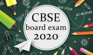 CBSE Board Examination 2020