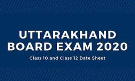 Uttarakhand Board Exam 2020