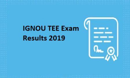 IGNOU TEE Exam Results 2019