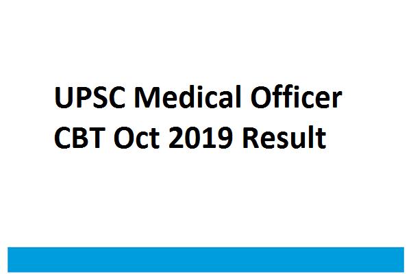 UPSC Medical Officer CBT Oct 2019 results