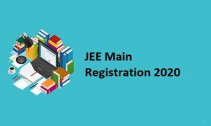 JEE Main Registration 2020