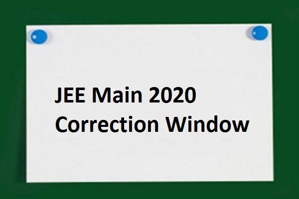 JEE Mains 2020 Correction window