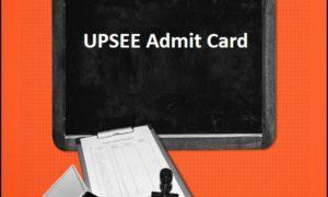 UPSEE admit card