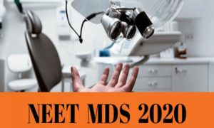 NEET PG MDS 2020