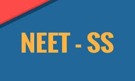 NEET SS Exam 2020