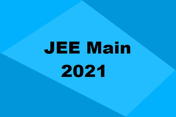 JEE Main 2021 registration