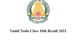 Tamil Nadu Class 10th Result 2021